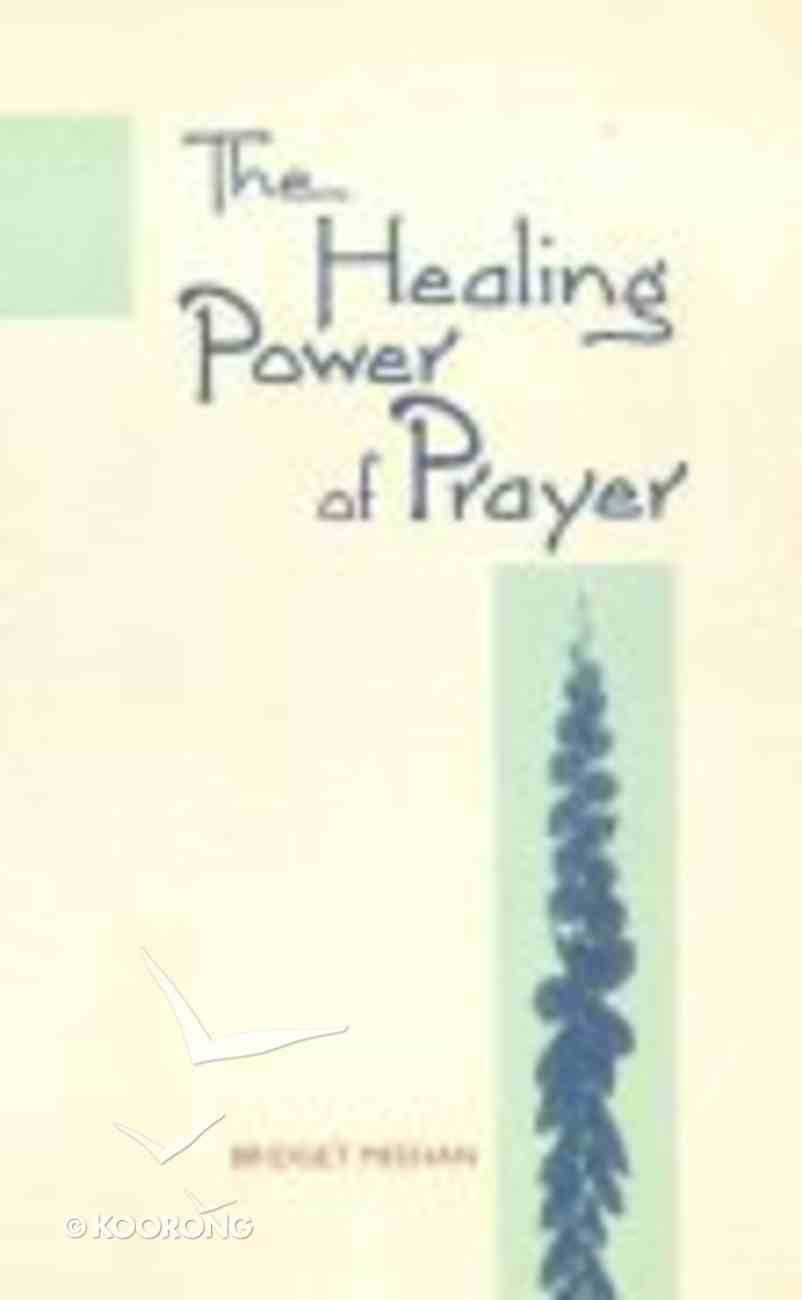 The Healing Power of Prayer Paperback