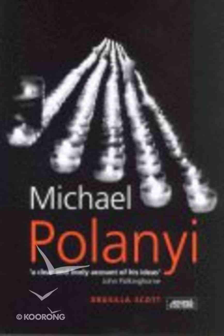 Michael Polanyi Paperback