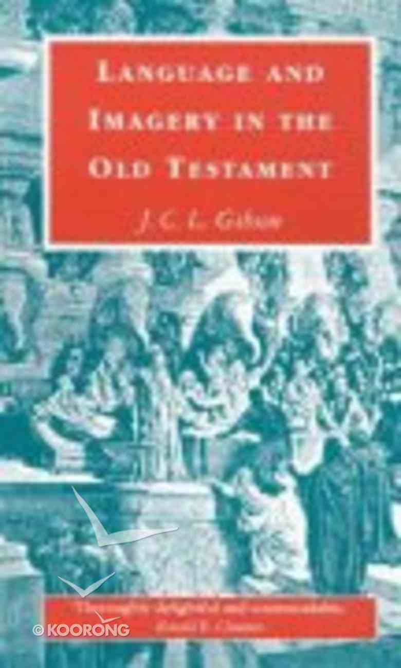 Language and Imagery in the Old Testament Paperback
