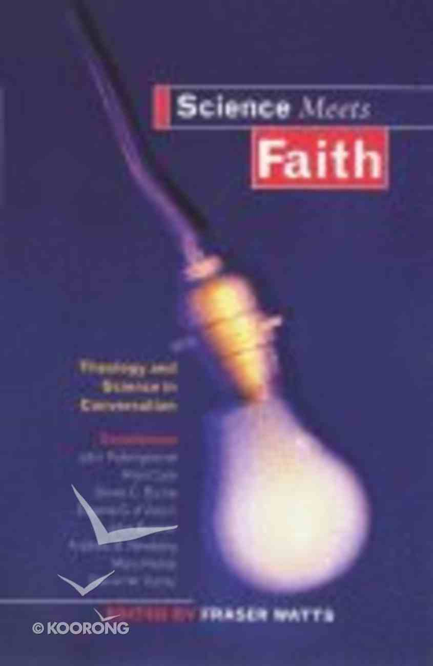 Science Meets Faith Paperback