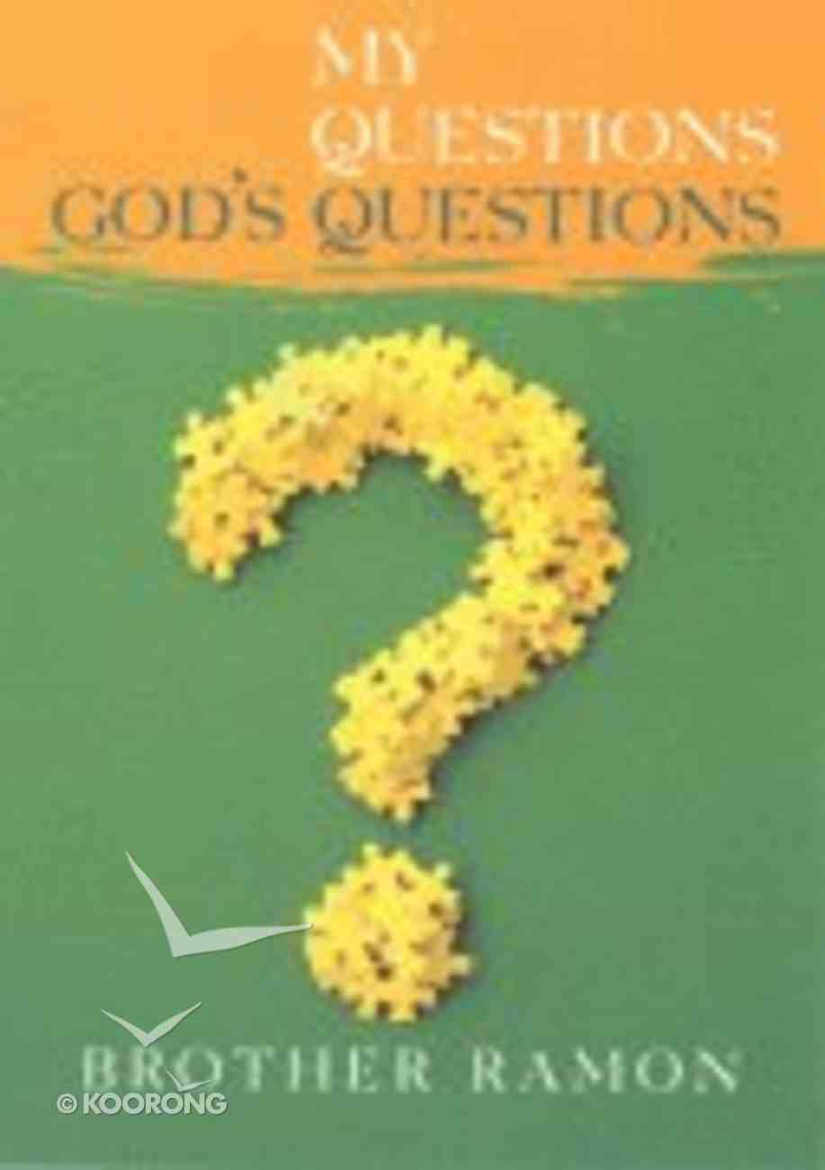 My Questions, God's Questions Paperback