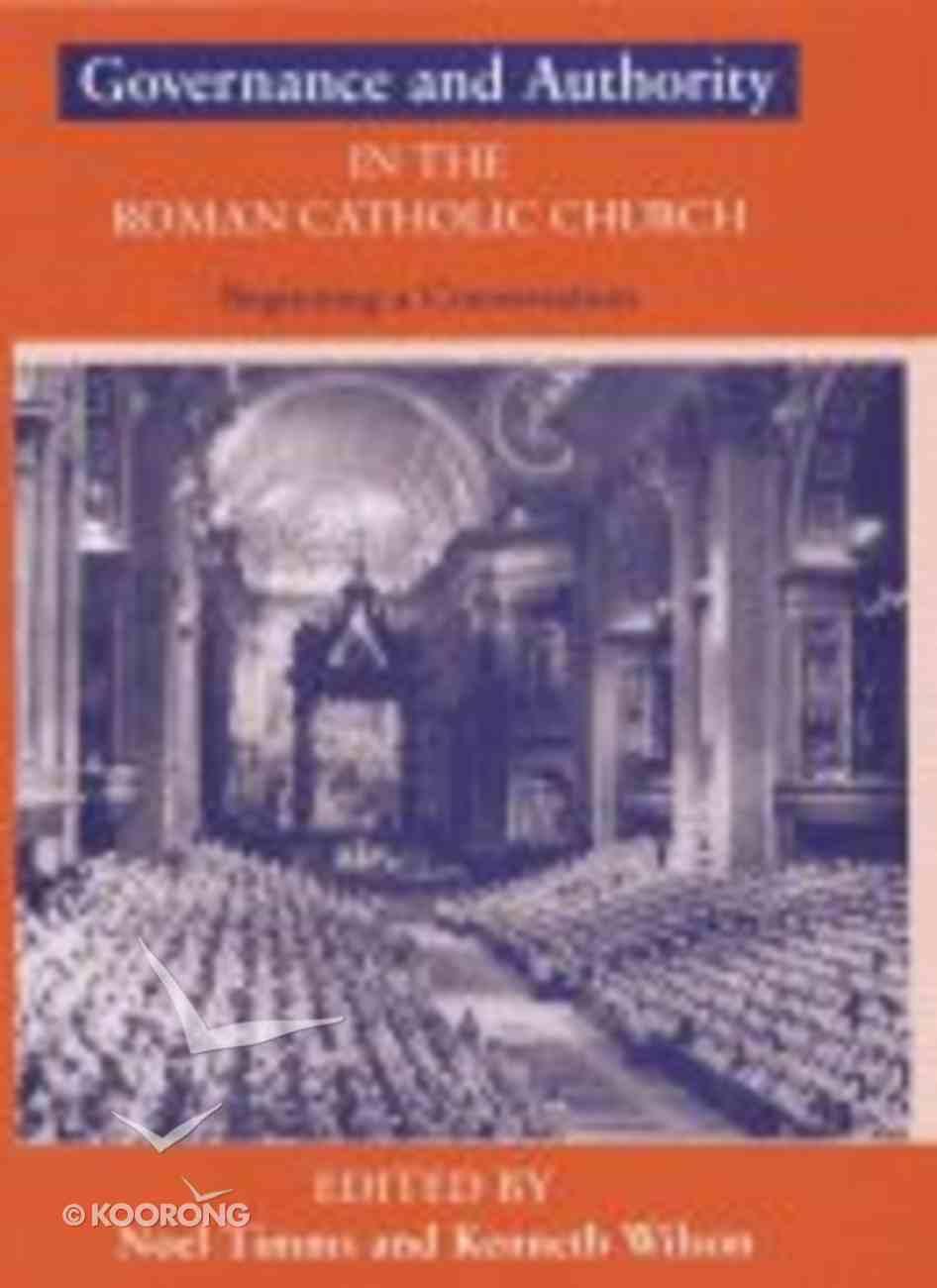 Governance & Authority in the Roman Catholic Church Hardback