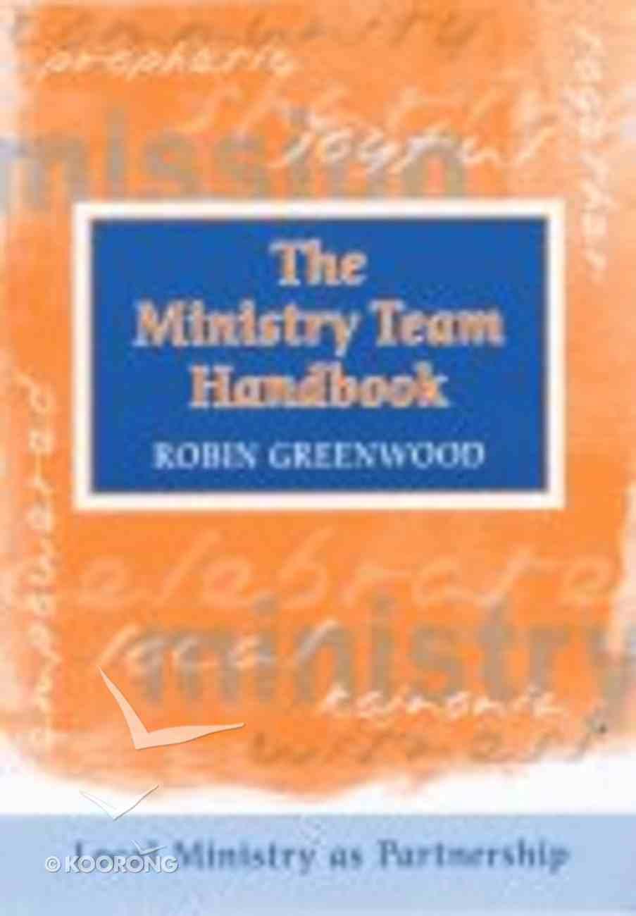 The Ministry Team Handbook Paperback