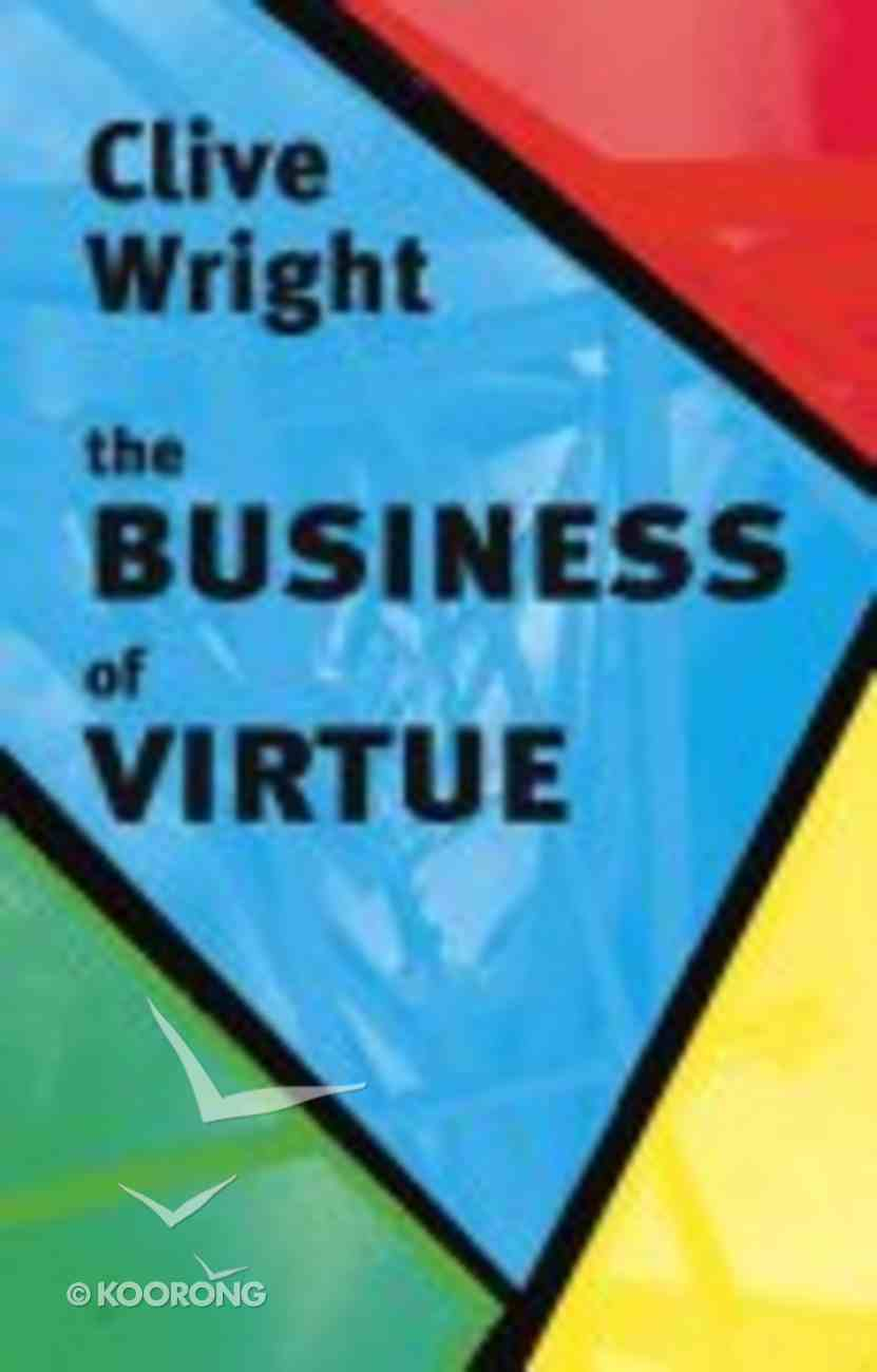 The Business of Virtue Paperback