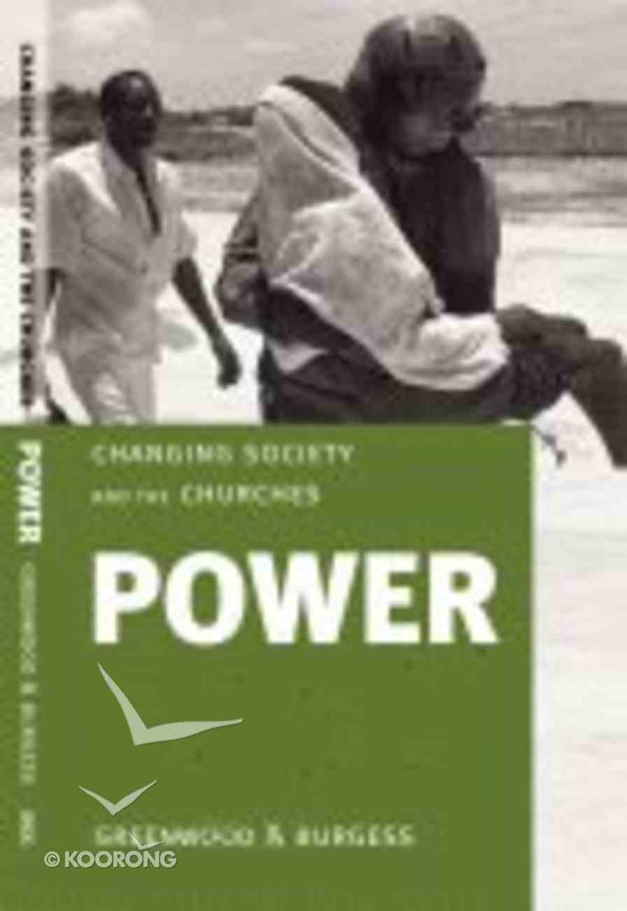 Power (Changing Society And The Church Series) Paperback