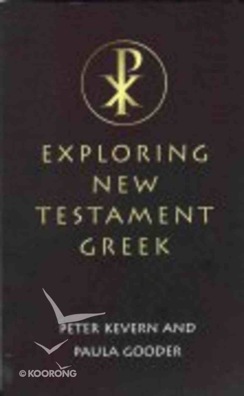 Exploring New Testament Greek Paperback