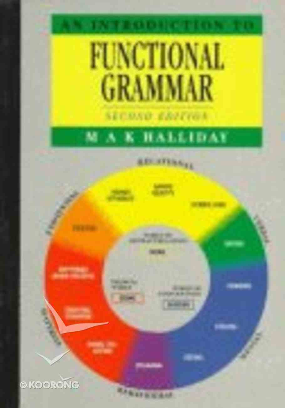 An Introduction to Functional Grammar (2nd Edition) Paperback