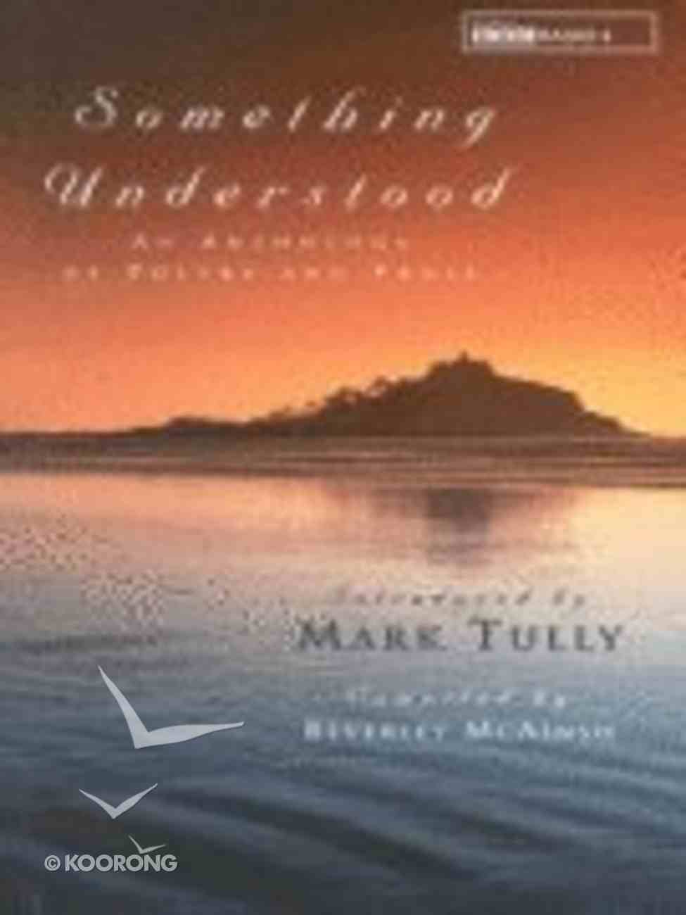 Something Understood Hardback