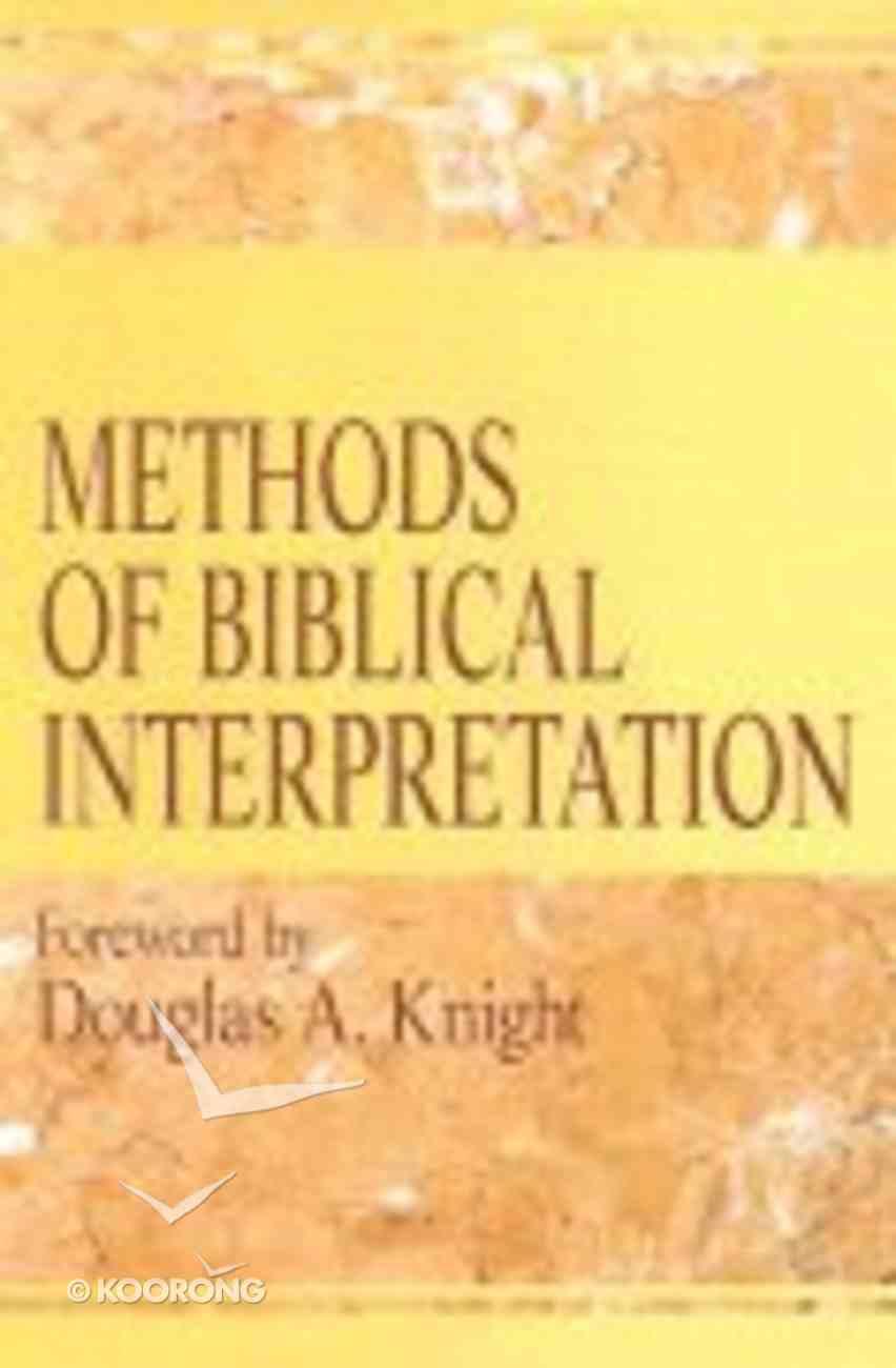 Methods of Biblical Interpretation Paperback