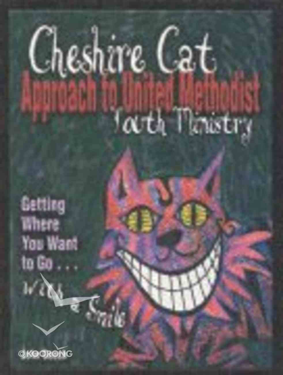Advice From the Cheshire Cat Paperback