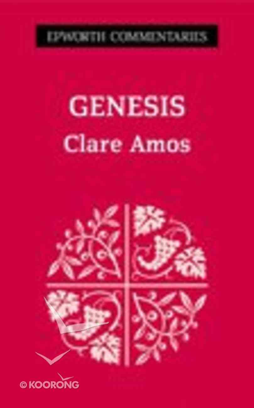 Genesis (Epworth Commentary Series) Paperback