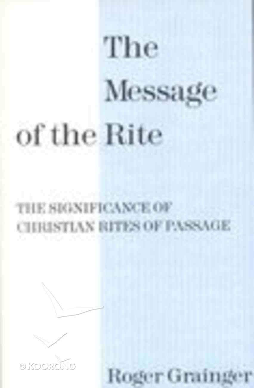 The Message of the Rite Paperback