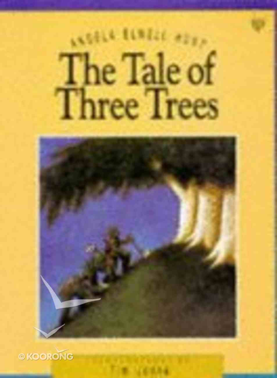 The Tale of Three Trees Paperback
