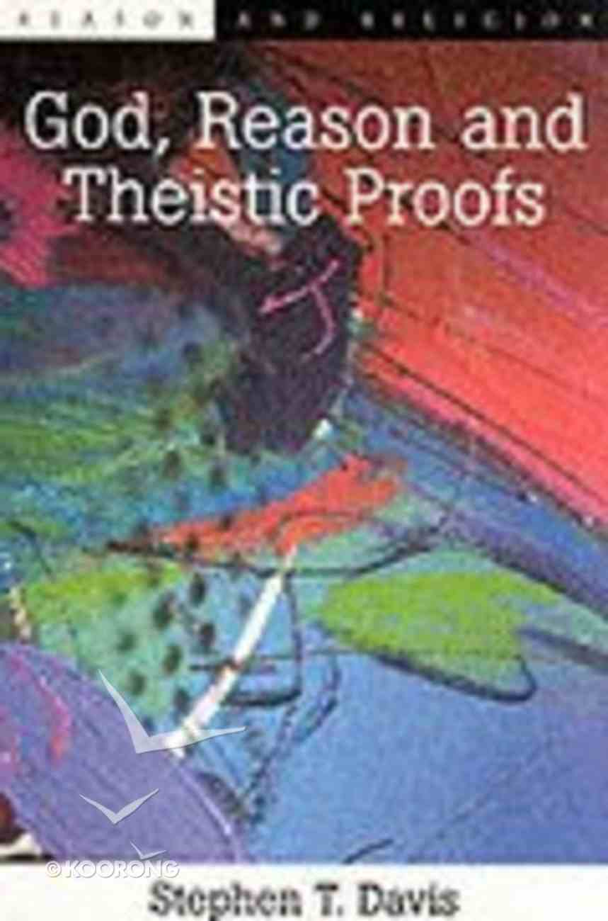 God Reason and Theistic Proofs Paperback