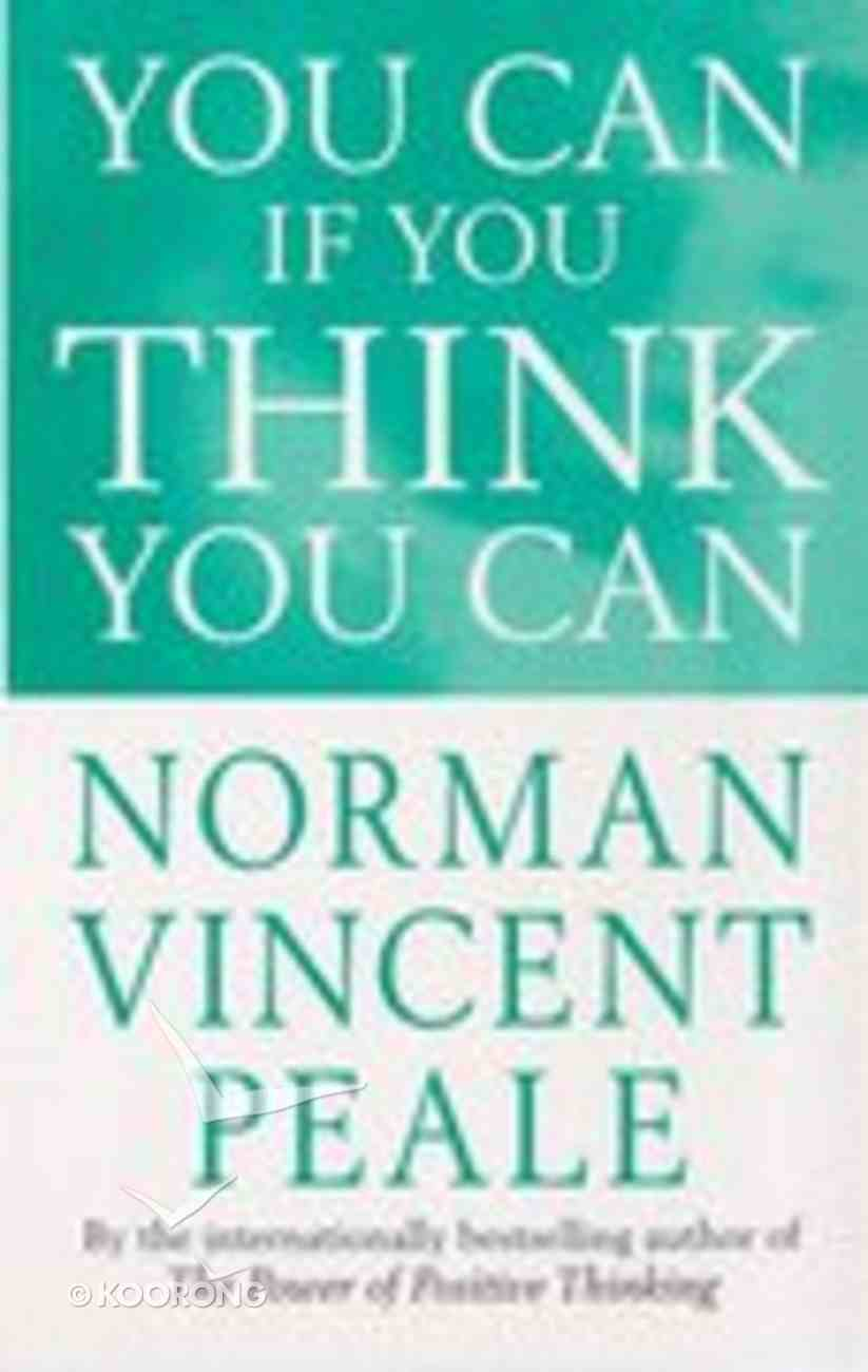You Can If You Think You Can Paperback