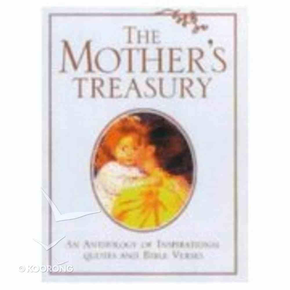 The Mother's Treasury Hardback