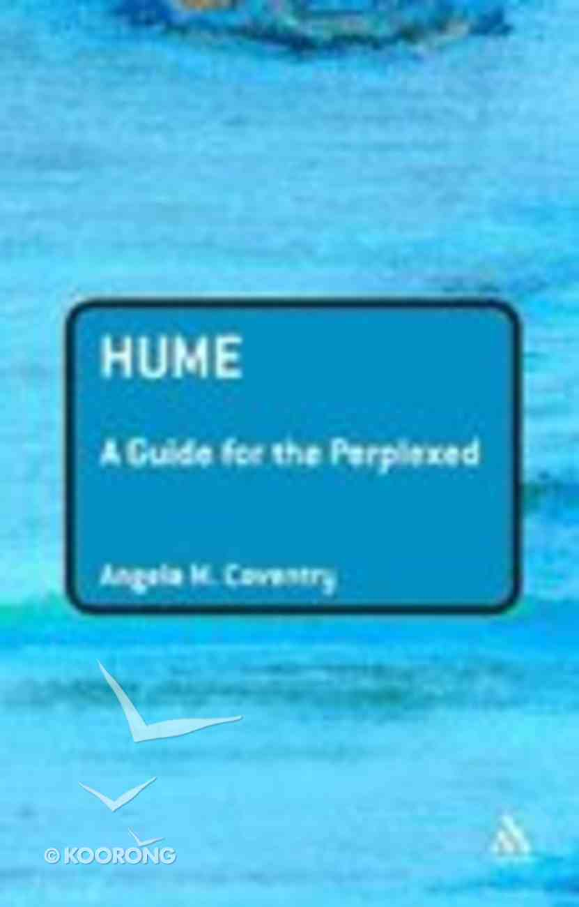 Hume (Guides For The Perplexed Series) Paperback