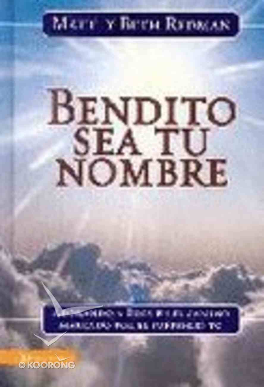 Abendito Sea Tu Nombre (Blessed Be Your Name) Hardback