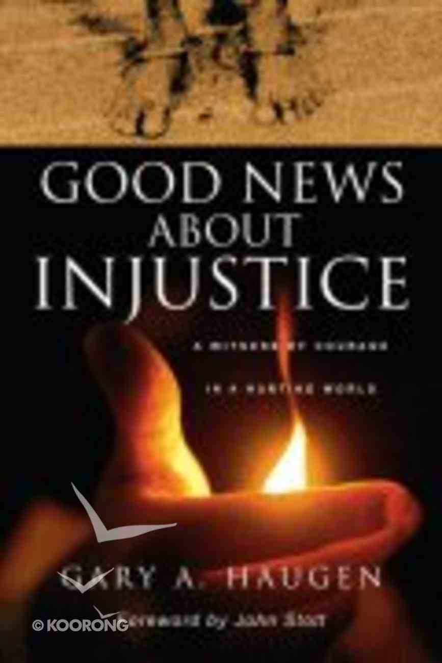 Good News About Injustice Paperback