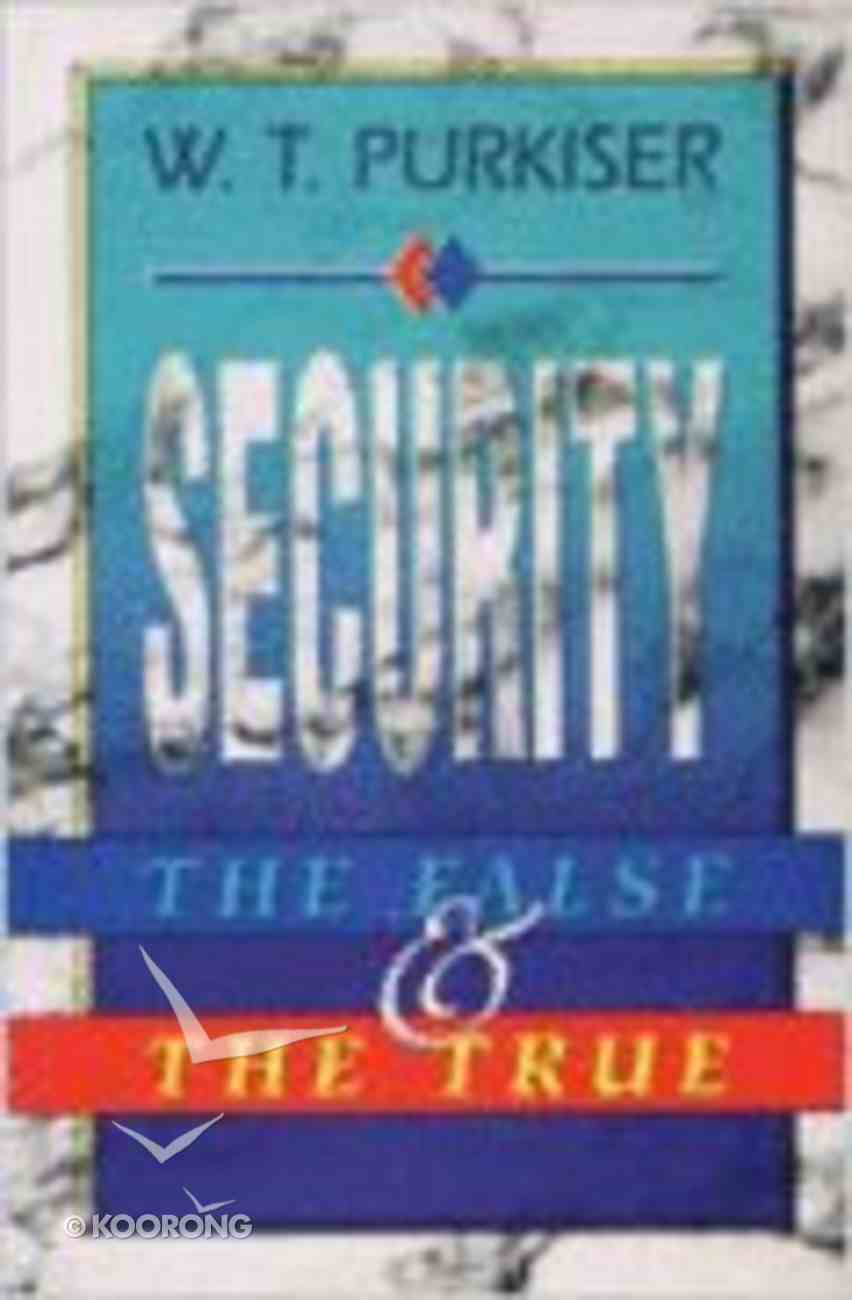 Security - the False and the True Paperback