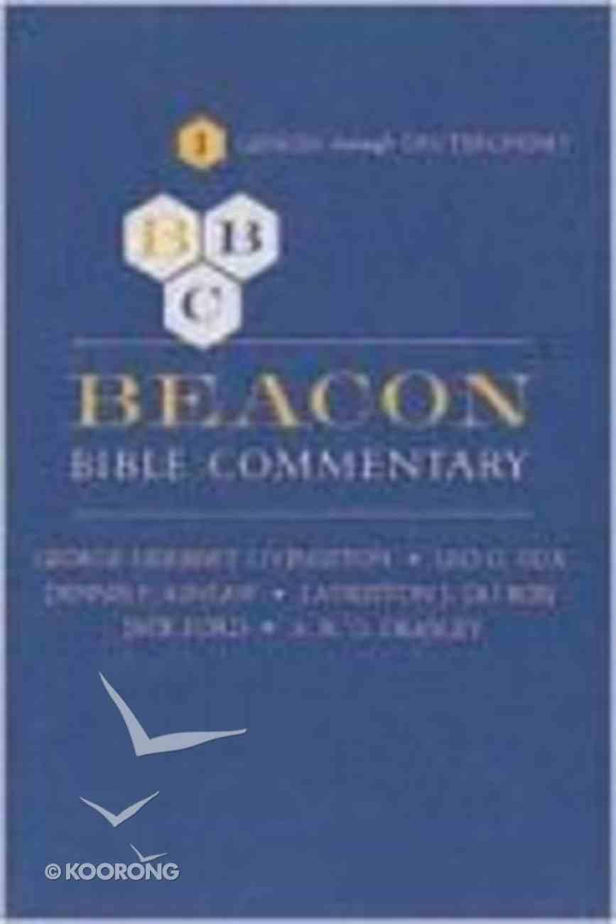 Genesis - Deuteronomy (#01 in Beacon Bible Commentary Series) Hardback