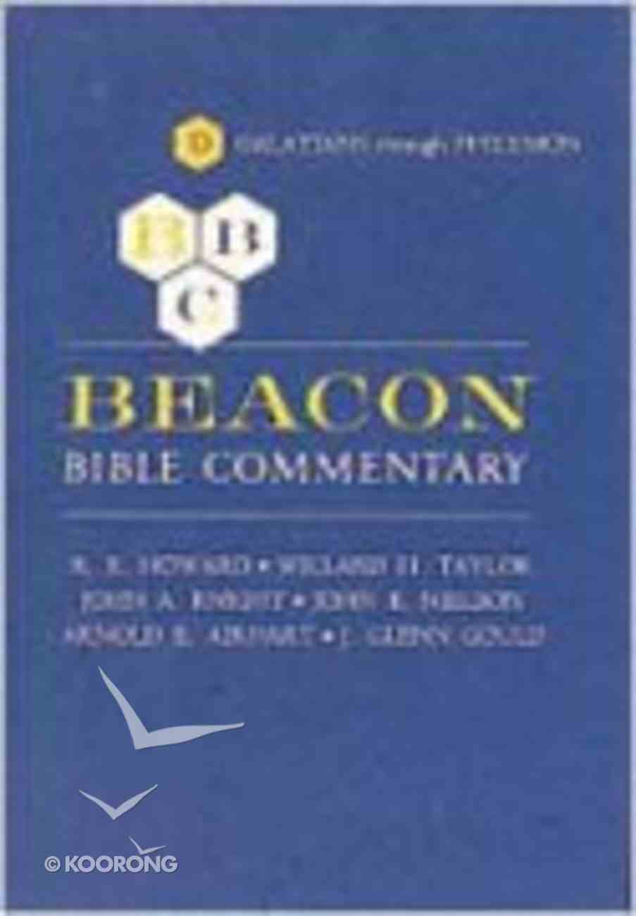 Galatians - Philemon (#09 in Beacon Bible Commentary Series) Hardback