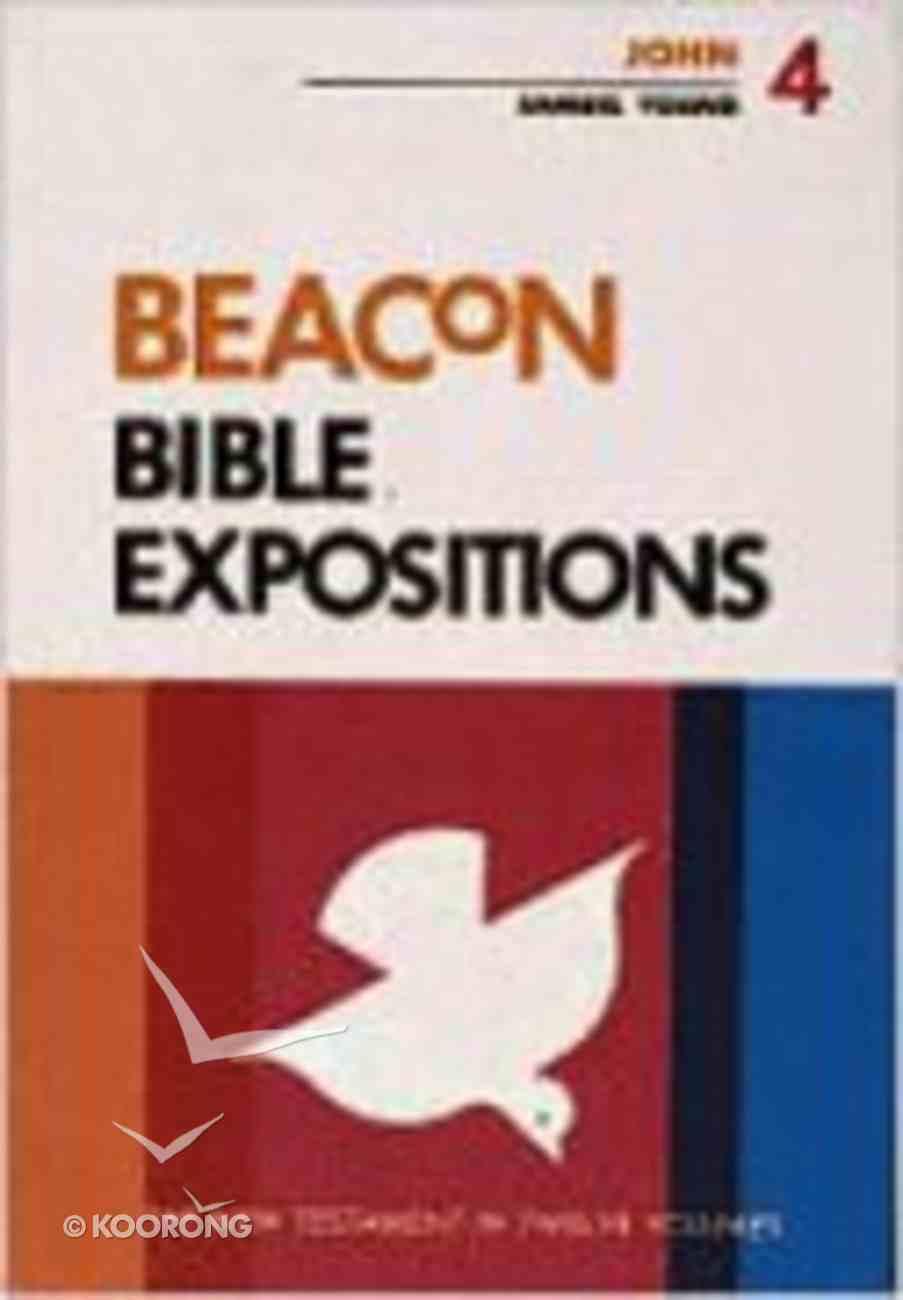 John (#04 in Beacon Bible Expositions Series) Hardback