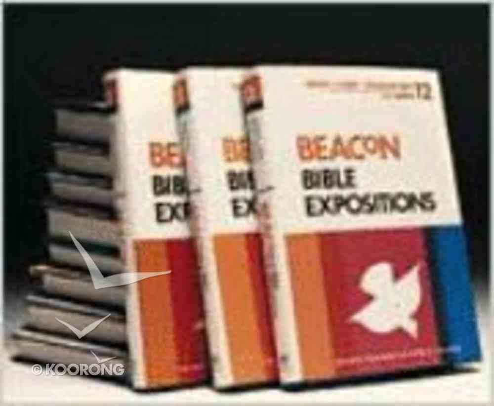 Bbe Beacon Bible Expositions (12 Volume Set) (Beacon Bible Expositions Series) Hardback