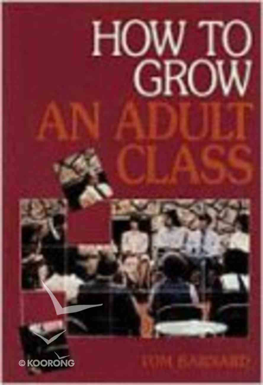 How to Grow An Adult Class Paperback