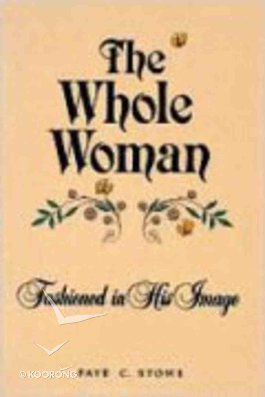 The Whole Woman Paperback