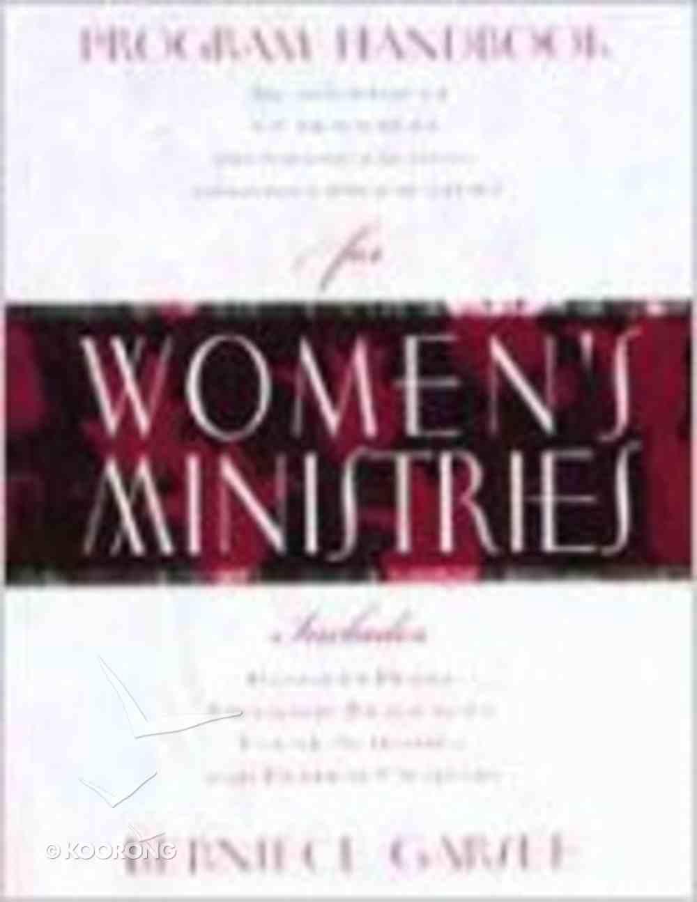 Program Handbook For Women's Ministries Paperback