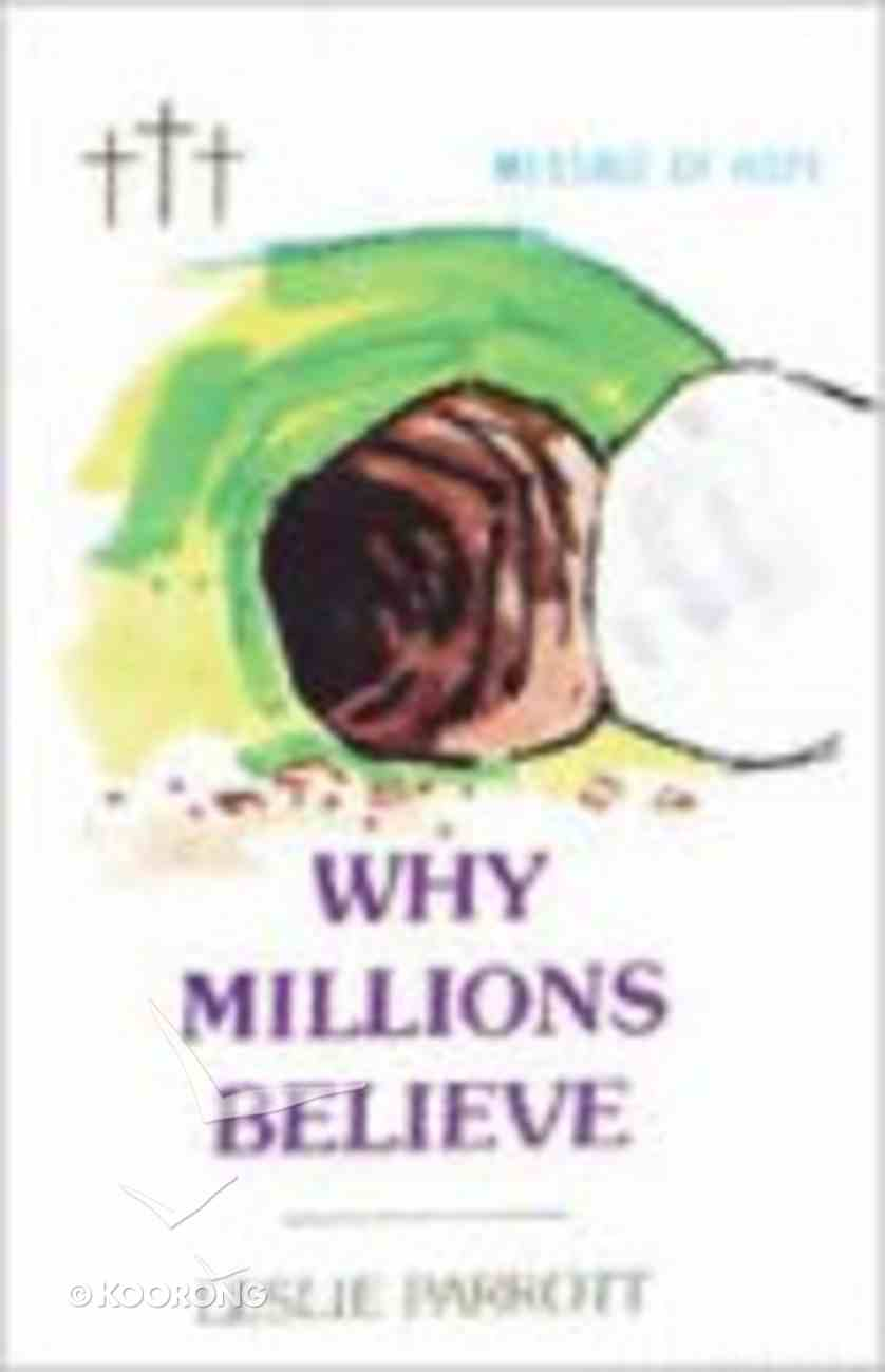 Why Millions Believe Booklet
