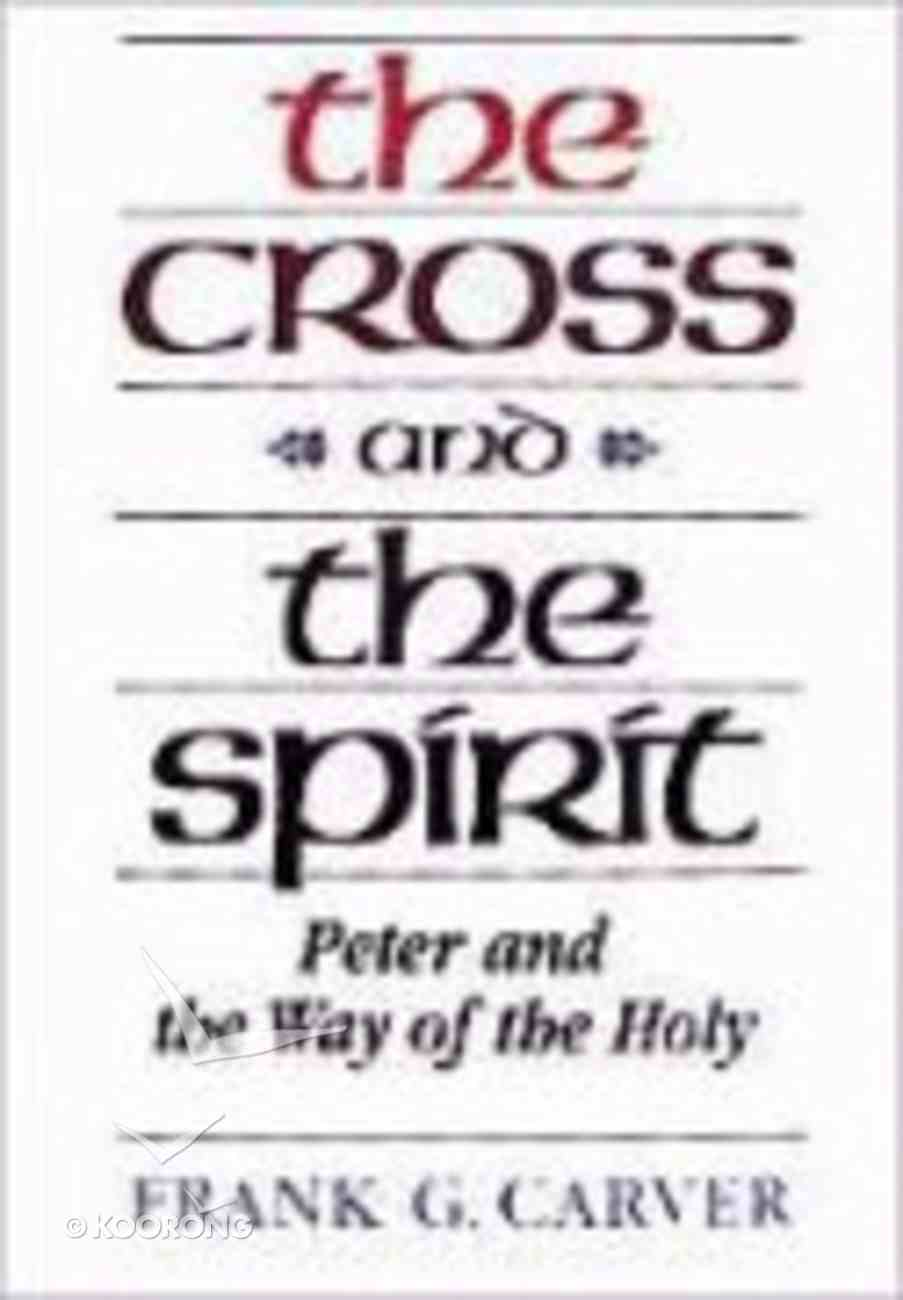 The Cross and the Spirit Paperback