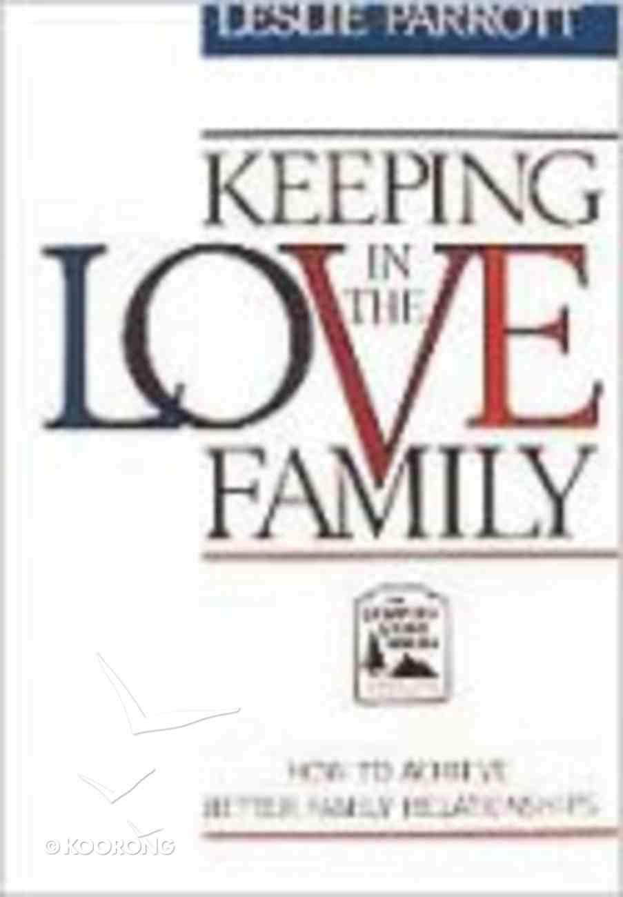 Keeping Love in the Family Hardback