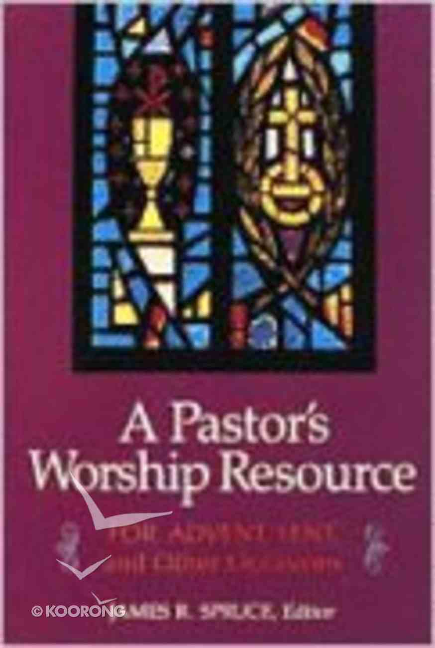 A Pastor's Worship Resource Paperback
