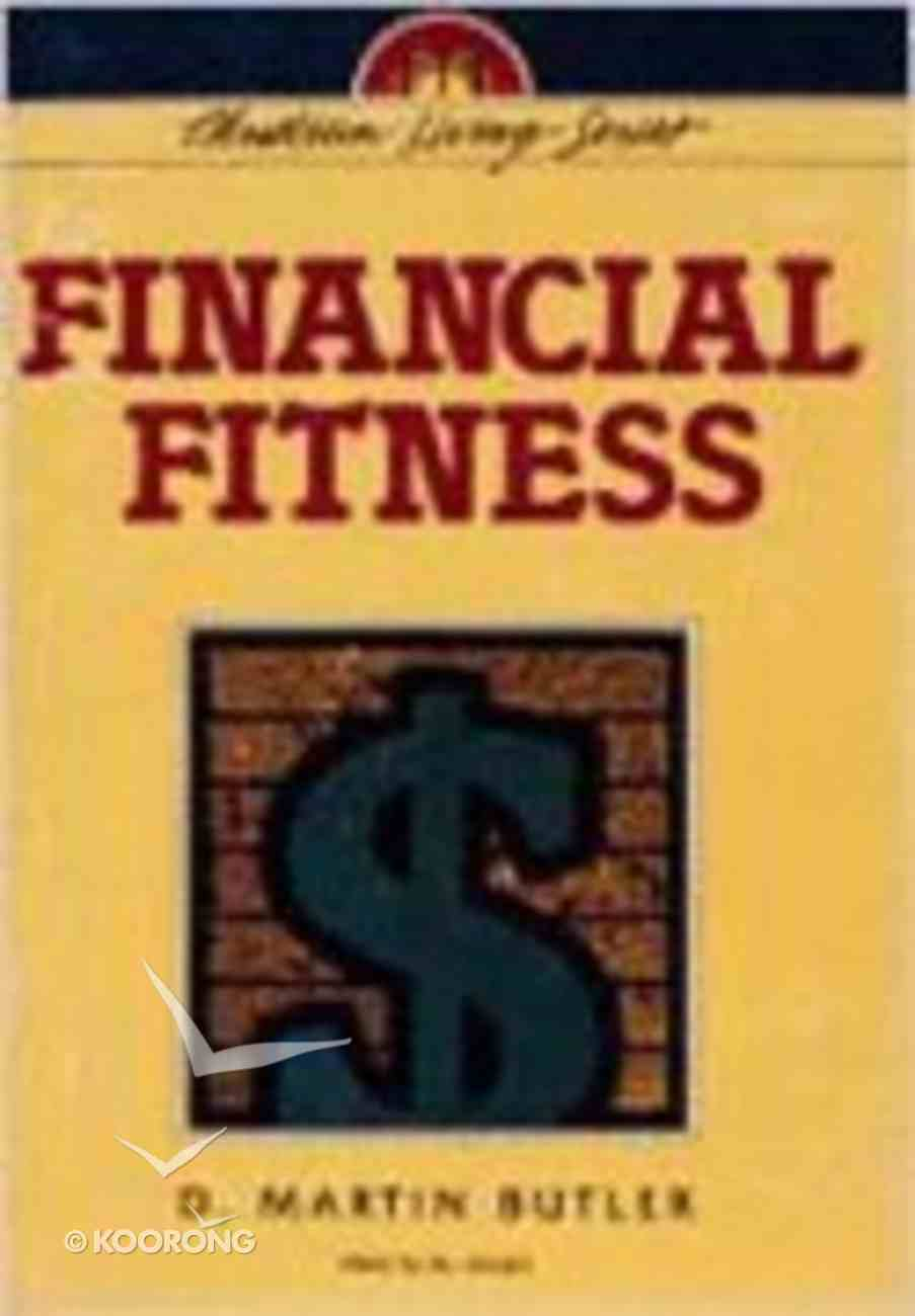 Financial Fitness (Christian Living Series) Paperback