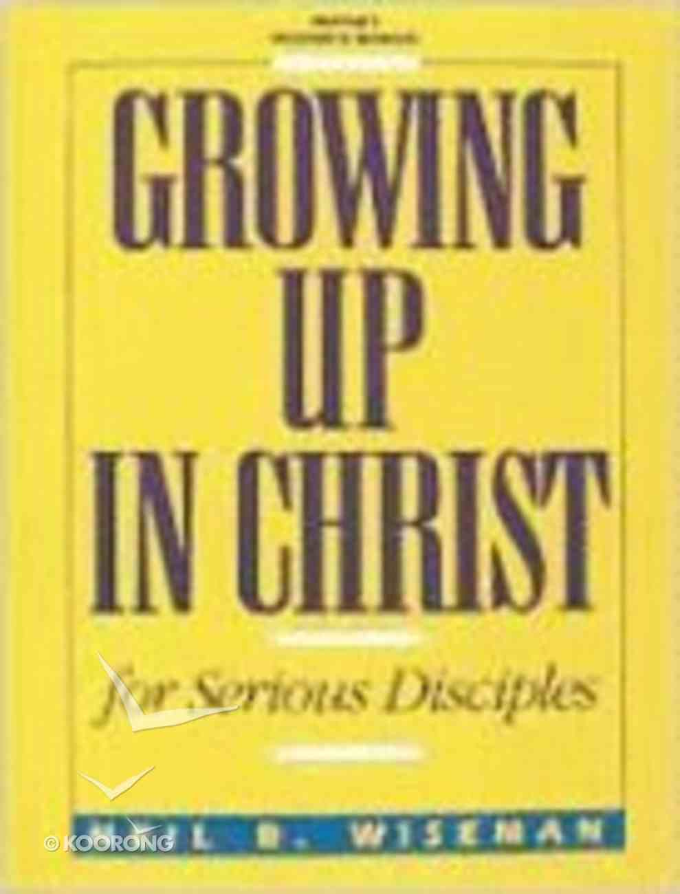 Growing Up in Christ (Pastor's Manual) Paperback