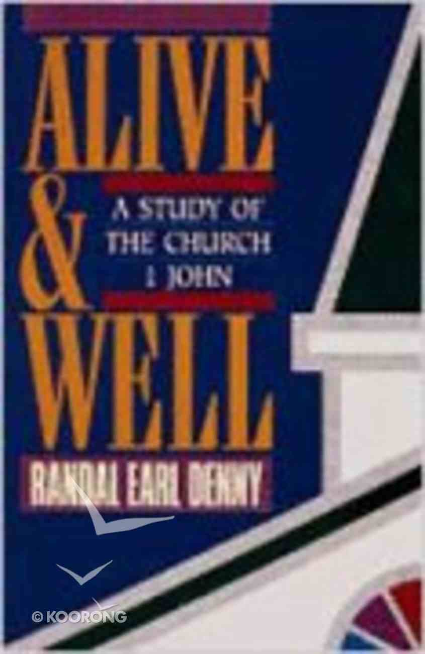 Alive and Well Paperback