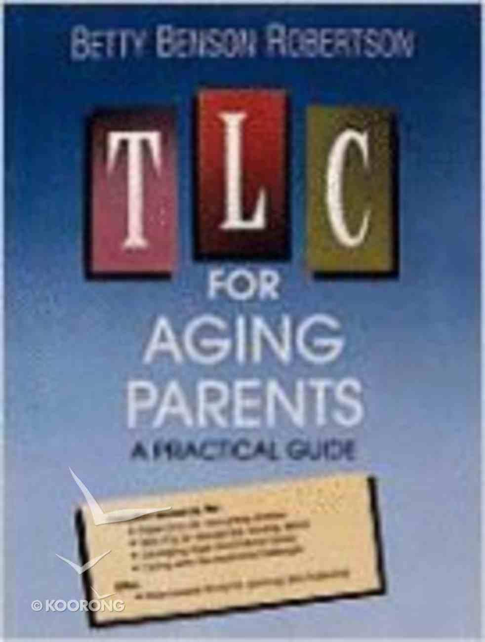 Tlc For Aging Parents Paperback