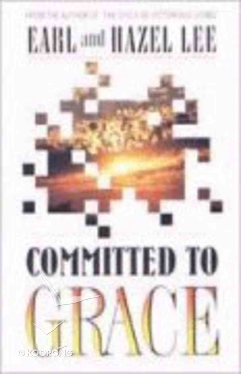 Committed to Grace Paperback