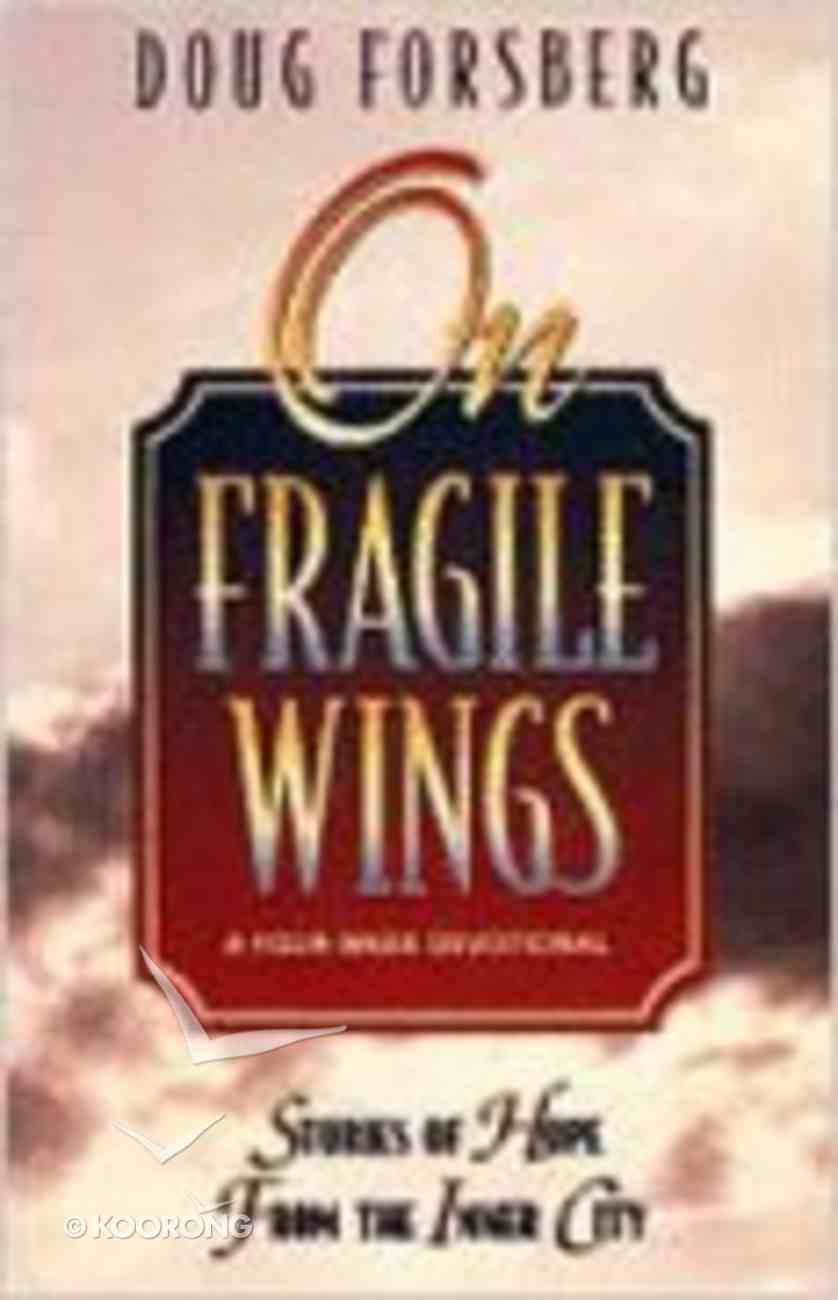 On Fragile Wings Paperback