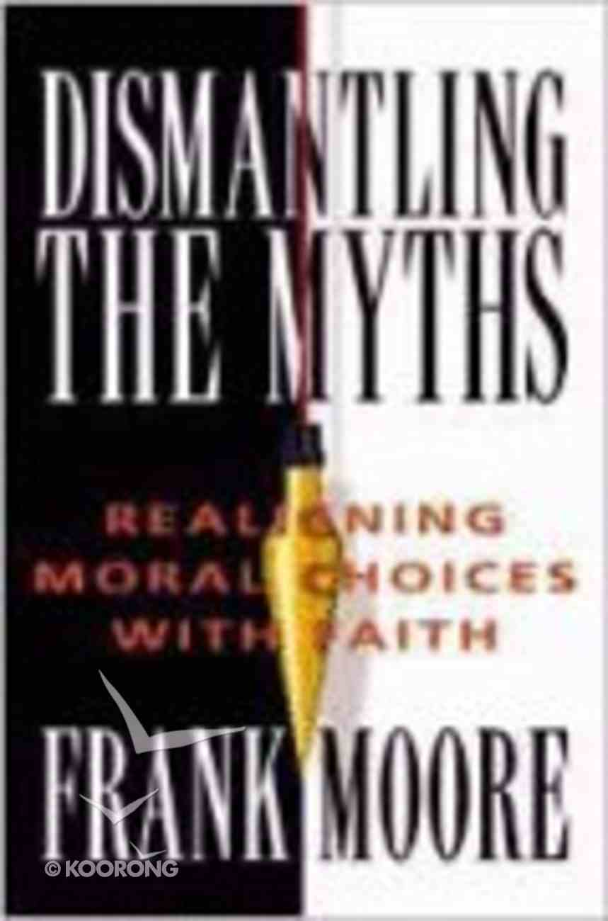 Dismantling the Myths Paperback
