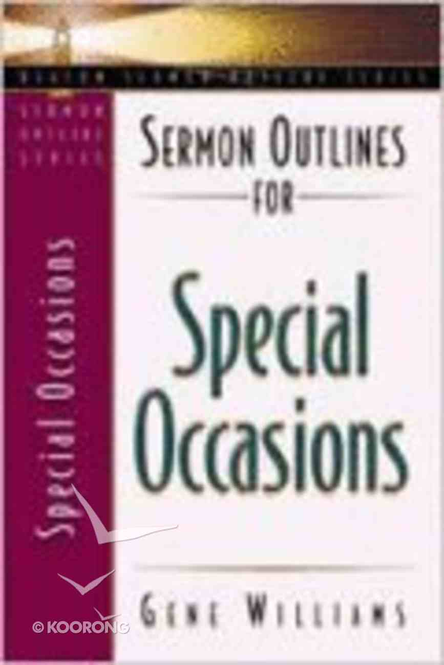 Sermon Outlines For Special Occasions (Beacon Sermon Outlines Series) Paperback