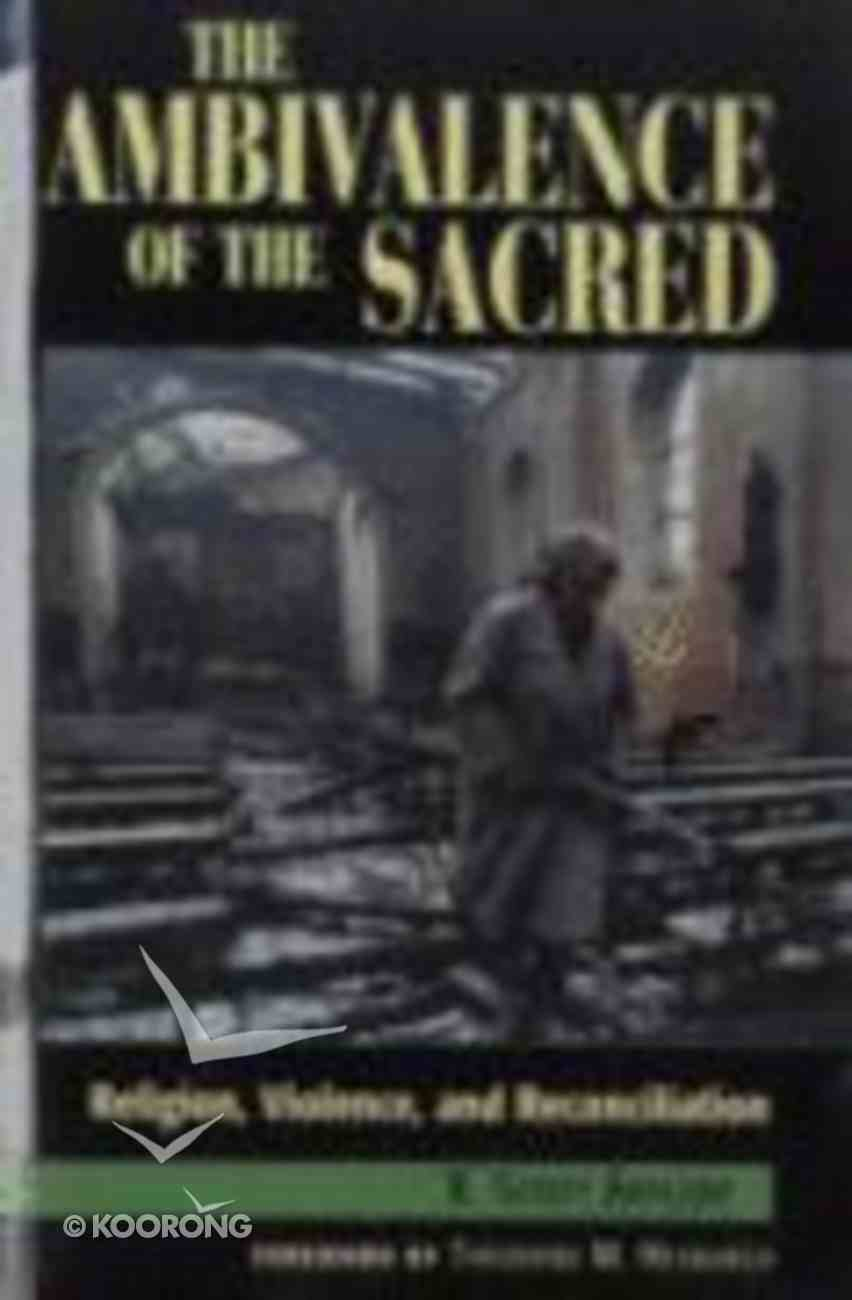 Ambivalence of the Sacred Paperback