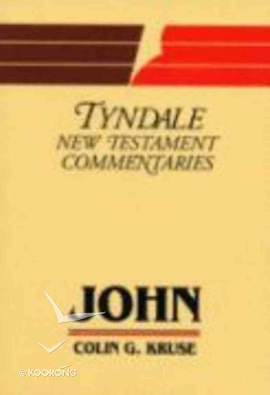 John (Tyndale New Testament Commentary (2020 Edition) Series) Paperback