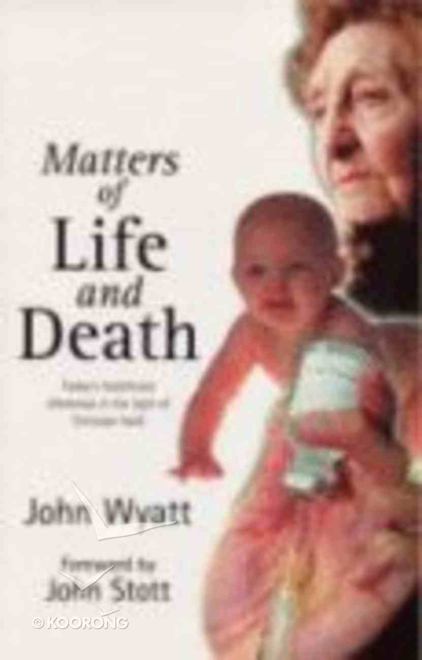 Matters of Life and Death Paperback