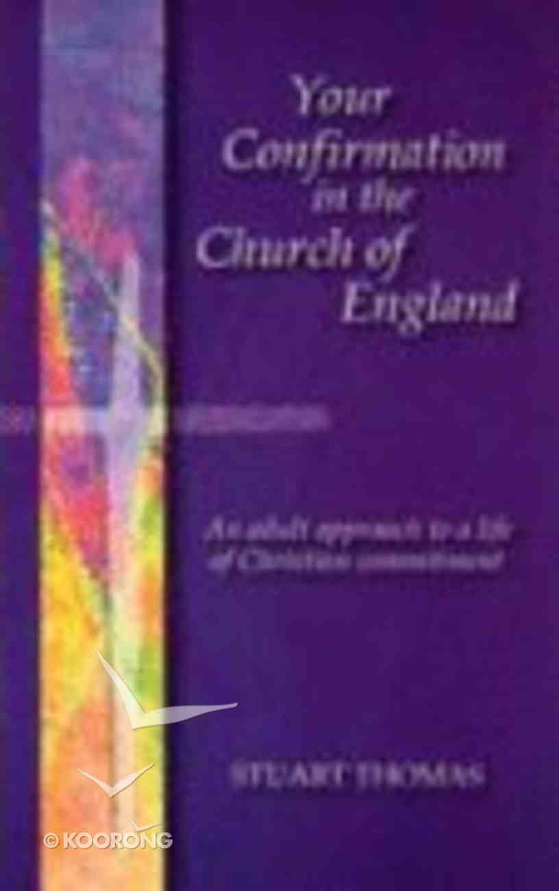 Your Confirmation in the Church of England Paperback