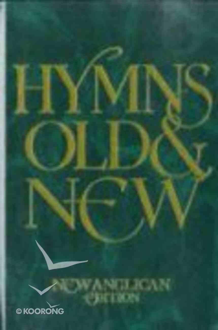 Hymns Old & New (Full Music) Hardback