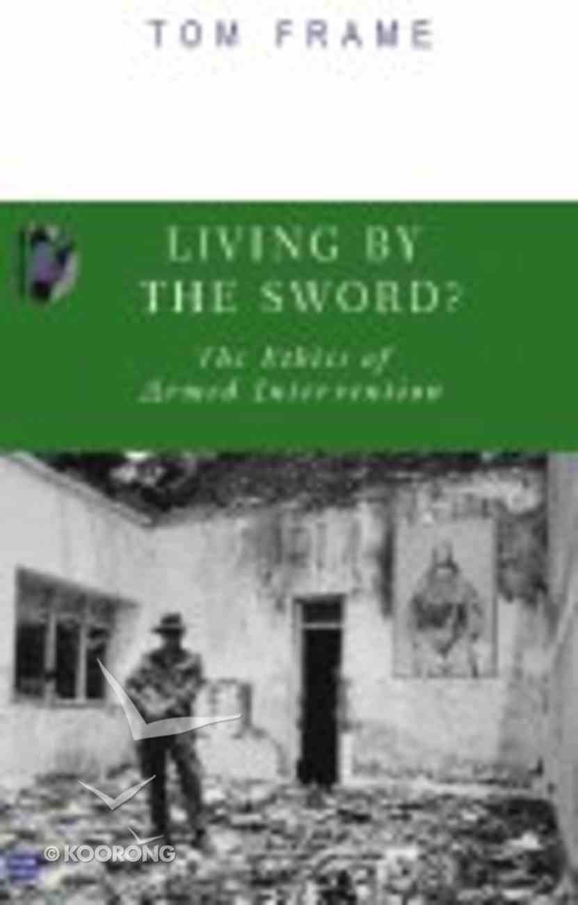 Living By the Sword Paperback