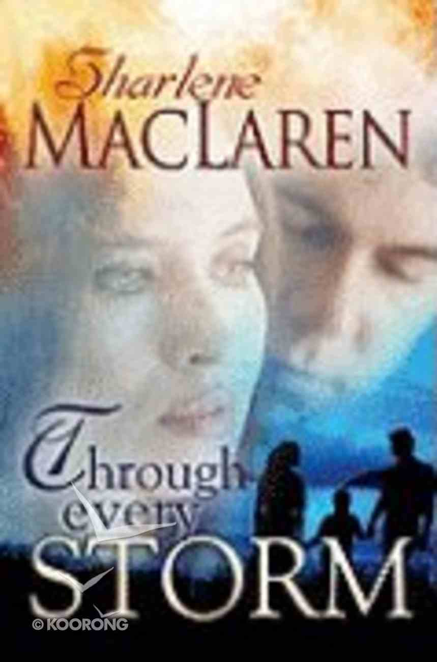 Through Every Storm Paperback